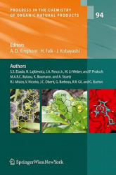 Progress in the Chemistry of Organic Natural Products Vol. 94 - A. Douglas Kinghorn, Heinz Falk, Junichi Kobayashi (2011)