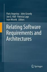 Relating Software Requirements and Architectures (2011)