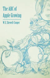 The ABC of Apple Growing (ISBN: 9781446537619)