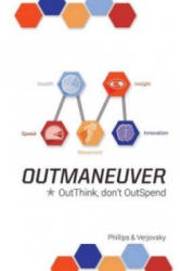 Outmaneuver: Outthink-Don't Outspend (ISBN: 9781514440292)