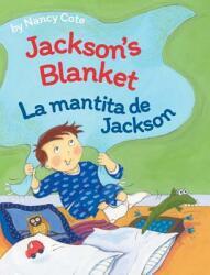 Jackson's Blanket / La Mantita de Jackson (ISBN: 9781683041580)