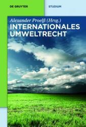Internationales Umweltrecht (ISBN: 9783110248289)