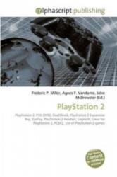 PlayStation 2 - Frederic P. Miller, Agnes F. Vandome, John McBrewster (ISBN: 9786130077174)
