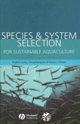 Species and System Selection for Sustainable Aquaculture (ISBN: 9780813826912)