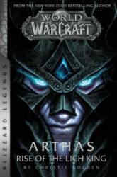 World of Warcraft: Arthas: Rise of the Lich King - Golden (ISBN: 9781945683756)
