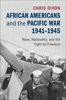 African Americans and the Pacific War, 1941-1945 (ISBN: 9781107112698)