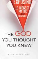 God You Thought You Knew (ISBN: 9780764217715)