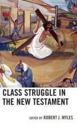Class Struggle in the New Testament (ISBN: 9781978702073)