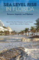 Sea Level Rise in Florida - Science, Impacts, and Options (ISBN: 9780813062891)