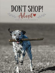 Don't Shop, Adopt! - South Canterbury (ISBN: 9781944243975)