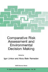 Comparative Risk Assessment and Environmental Decision Making (ISBN: 9781402018961)