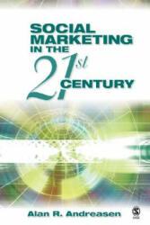 Social Marketing in the 21st Century (ISBN: 9781412916349)
