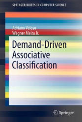 Demand-Driven Associative Classification (ISBN: 9780857295248)