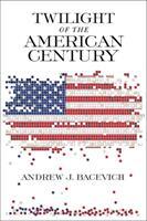Twilight of the American Century (ISBN: 9780268104863)