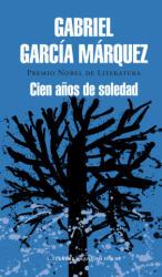 Cien a? os de soledad - Gabriel Garcia Marquez, A. Magallanes (ISBN: 9788439728368)