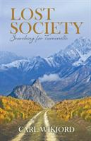 Lost Society: Searching for Turnerville (ISBN: 9780228806769)