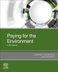 Buying and Selling the Environment - How to Design and Implement a PES Scheme (ISBN: 9780128166963)