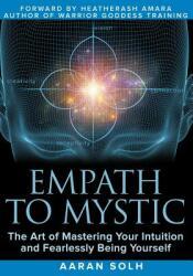 Empath to Mystic - Aaran Solh (ISBN: 9781791505752)