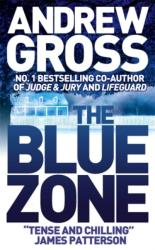 Blue Zone - Andrew Gross (2007)