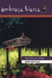 Jedné letní noci/ One Summer Night - Ambrose Bierce (ISBN: 9788025704127)