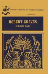 Robert Graves - George Stade (ISBN: 9780231029070)