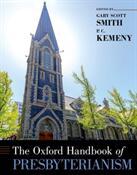 Oxford Handbook of Presbyterianism (ISBN: 9780190608392)
