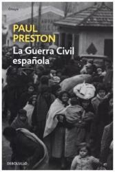 La guerra civil española - PAUL PRESTON (ISBN: 9788466339483)