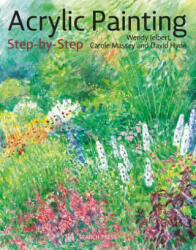Acrylic Painting Step-by-Step (ISBN: 9781782217817)