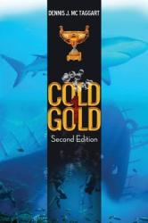 Cold Gold 1 (ISBN: 9781925346688)