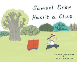 Samuel Drew Hasn't a Clue (ISBN: 9781849766425)