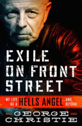 Exile on Front Street: My Life as a Hells Angel . . . and Beyond (ISBN: 9781250196316)