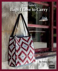 Yoko Saito's Bags I Love to Carry - Yoko Saito (2019)