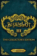 Bizenghast: The Collector's Edition Volume 3 Manga (2017)