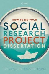 How to do your Social Research Project or Dissertation (2019)