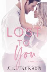 Lost to You (ISBN: 9781946420169)