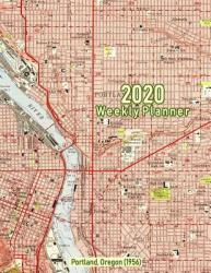 2020 Weekly Planner: Portland, Oregon: Vintage Topo Map Cover (2019)