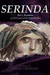 Serinda: Part 1, Byzantium (ISBN: 9781949235067)