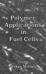 Polymer Applications in Fuel Cells (2019)