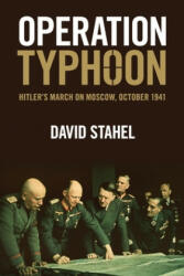 Operation Typhoon - Hitler's March on Moscow, October 1941 (ISBN: 9781107501959)