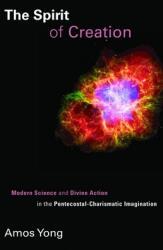 Spirit of Creation (ISBN: 9780802866127)