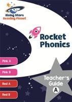 Reading Planet Rocket Phonics Teacher's Guide A (ISBN: 9781471887796)