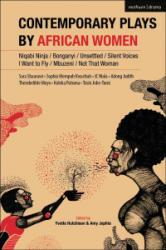 Contemporary Plays by African Women - Sophia Kwachuh Mempuh, Jc Niala, Adong Judith (ISBN: 9781350034525)
