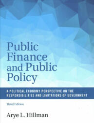 Public Finance and Public Policy - A Political Economy Perspective on the Responsibilities and Limitations of Government (ISBN: 9781107136311)