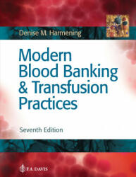 Modern Blood Banking & Transfusion Practices (ISBN: 9780803668881)