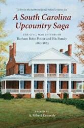 South Carolina Upcountry Saga (ISBN: 9781611179248)