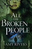 All the Broken People (ISBN: 9780578425313)
