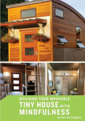 Building Your Moveable Tiny House with Mindfulness (ISBN: 9781732206700)