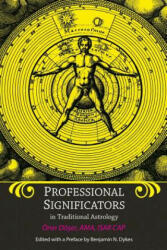 Professional Significators in Traditional Astrology (ISBN: 9781934586471)