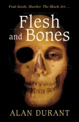 Flesh And Bones (ISBN: 9781849419710)