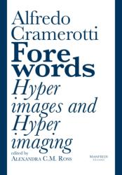 Forewords: Hyperimages and Hyperimaging (ISBN: 9788899519704)